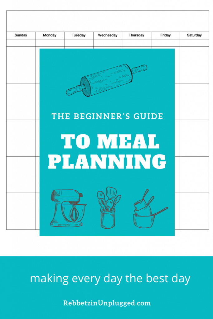 The Beginner's Guide to Meal Planning - Instant Download
